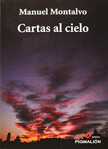Cartas al cielo (Pigmalión narrativa)