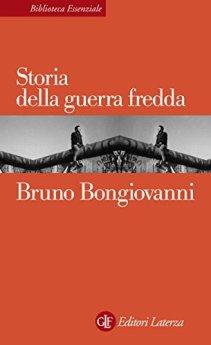Storia della guerra fredda di [Bongiovanni, Bruno]