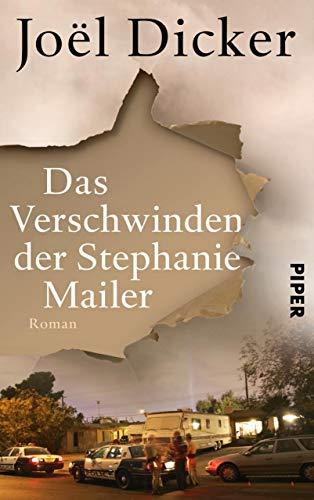 Das Verschwinden der Stephanie Mailer: Roman (German Edition)