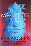 Marketing 4.0: Moving from Traditional to Digital