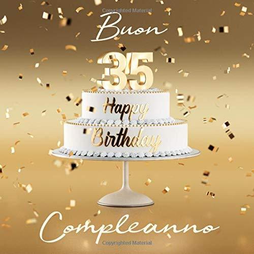Auguri Di Buon Compleanno 35 Anni.Buon Compleanno 35 Anni Libro Degli Ospiti Con 110 Pagine Copertina Dzoro Giochi Legno