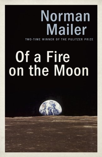 Of a Fire on the Moon (English Edition)
