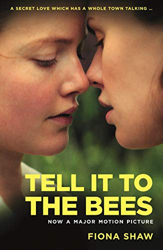 Tell it to the Bees (English Edition)