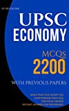UPSC ECONOMY 2200 MCQs  from previous papers, NCERT books, Chapterwise Practice Qs: for UPSC/IAS/CSAT/NDA/CDS exams