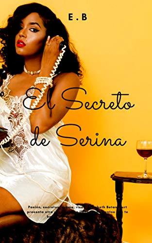 Leer Gratis El Secreto de Serina (Policías nº 1) de Elizabeth Betancourt