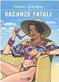 Vacanze fatali