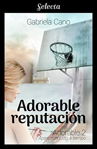 Adorable reputación (Adorable 2) de Gabriela Cano
