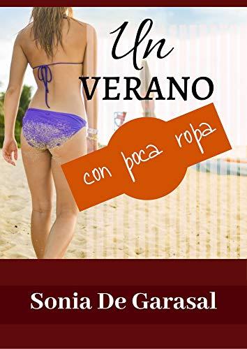 Un verano con poca ropa (Deseos oscuros nº 4) de Sonia De Garasal