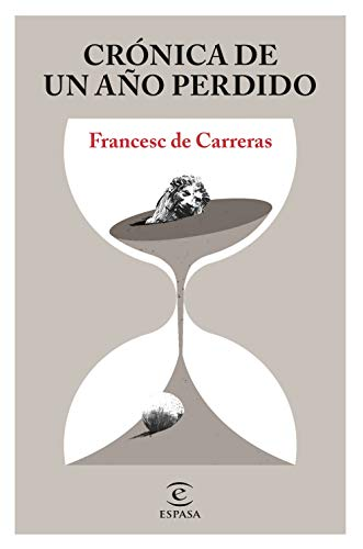 Crónica de un año perdido de Francesc de Carreras