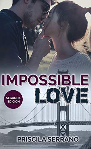 Impossible Love de Priscila Serrano