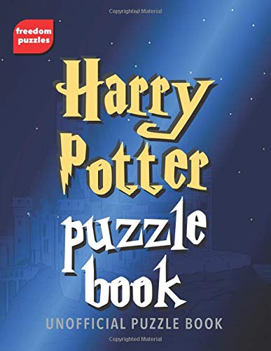 Harry Potter Puzzle Book: Solve over 100 puzzles using words from J.K Rowling's magical books and...