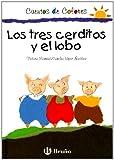 Tres cerditos y el lobo (cuentos de colores)