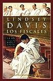 Los fiscales (XV) (Narrativas Históricas)