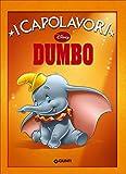 Dumbo. Ediz. illustrata