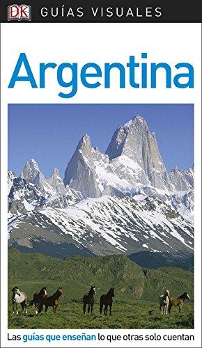 Guía Visual Argentina: Las guías que enseñan lo que otras solo cuentan (GUIAS VISUALES) 7