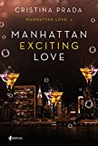 Manhattan Exciting Love: Manhattan Love, 2 (Erótica)