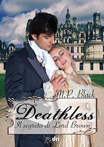 Deathless - Il segreto di lord Brown Book Cover