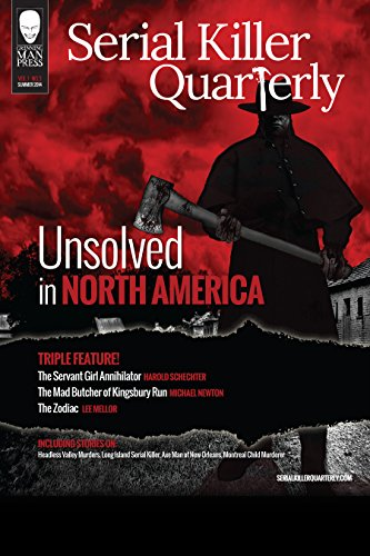 Serial Killer Quarterly Vol.1 No.3 'Unsolved in North America' (English Edition)