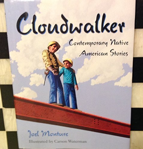 Cloudwalker: Contemporary Native American Stories (World Stories Series , No 3)