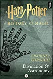 A Journey Through Divination and Astronomy (A Journey Through... Book 3) (English Edition)