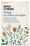 Trilogía Las chicas de campo: Las chicas de campo | La chica de ojos verdes | Chicas felizmente casadas (CONTEMPORANEA)