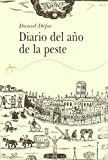 Diario del año de la peste (Clásica)