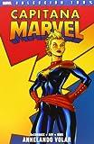 Capitana Marvel. Anhelando Volar - Número 1