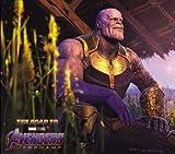 Road to Marvel's Avengers: Endgame - The Art of the Marvel Cinematic Universe, The (The Road to Marvel's Avengers)