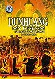 Dunhuang  My Dream [Edizione: Regno Unito] [Edizione: Regno Unito]
