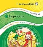 El enano saltarín / Rumpelstiltskin: Colección Cuentos de Siempre Bilingües con CD interactivo. Classic Bilingual Stories collection with interactive CD