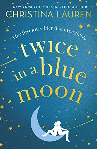 Twice in a Blue Moon by [Lauren, Christina]