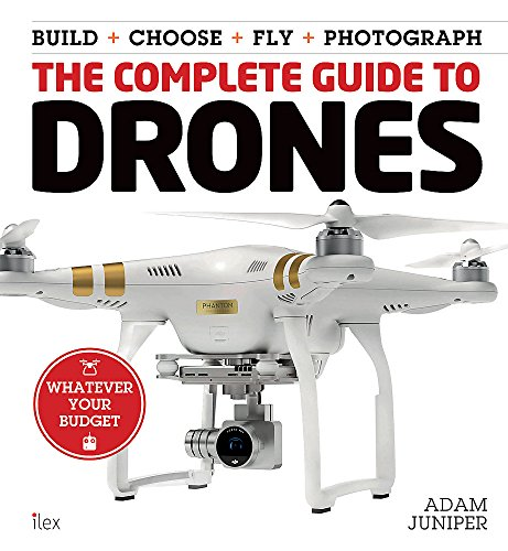 The Complete Guide to Drones (OLD EDITION) : (This is a book, NOT a drone) (Colouring for Mindfulness)
