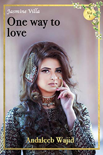 One Way to Love (Jasmine Villa Series Book 1)