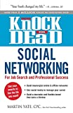 Knock 'em Dead Social Networking: For Job Search and Professional Success by Martin Yate (18-Jun-2014) Paperback
