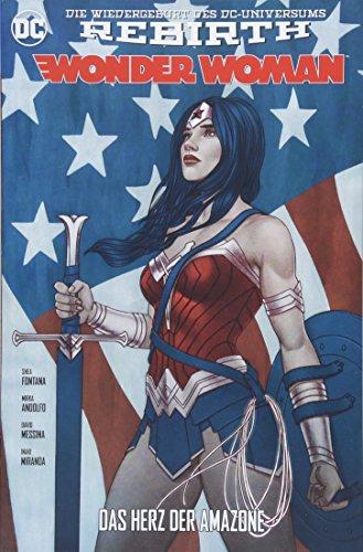 Wonder Woman: Bd. 4 (2. Serie): Das Herz der Amazone