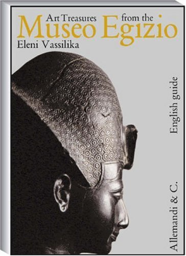 Art Treasures from the Museo Egizio. Ediz. illustrata