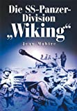 """Die SS-Panzer-Division """"Wiking"""""""