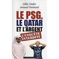 Le PSG, le Qatar et l'argent