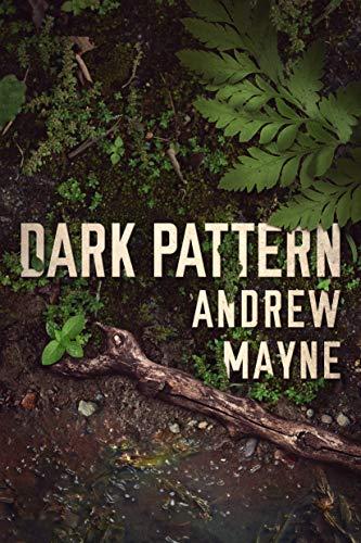 Patrón oscuro (Las investigaciones de Theo Cray 4) de Andrew Mayne