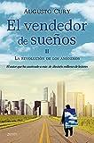 El vendedor de sueños II. La revolución de los anónimos (Biblioteca Augusto Cury)