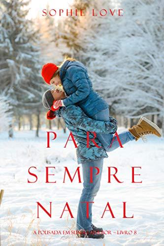 Para siempre navidad (La Posada de Sunset Harbor 8) de Sophie Love