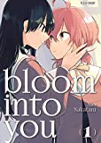 Bloom into you: 1