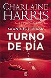 Midnight, Texas - Turno de día (Midnight Texas 2) (LA TRAMA)