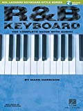 R&B Keyboard - The Complete Guide (Hal Leonard Keyboard Style)