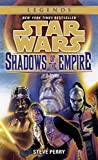 Shadows of the Empire: Star Wars Legends (Star Wars - Legends) (English Edition)