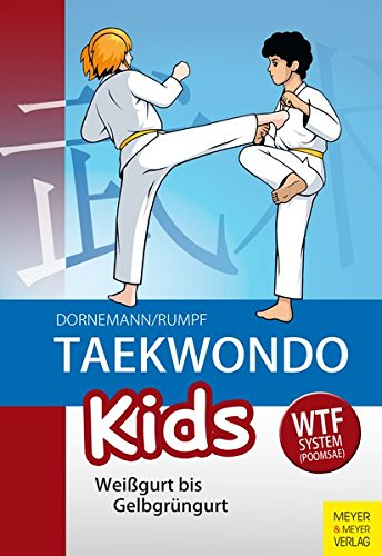 Taekwondo Kids: Weißgurt bis Gelbgrüngurt