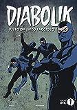 Diabolik visto da Enzo Facciolo. Con Poster