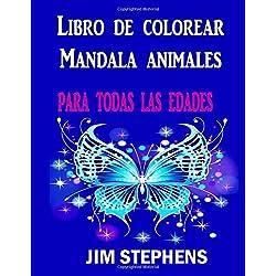 Libro de colorear Mandala animales: para todas las edades