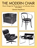 The Modern Chair: Classic Designs by Thonet, Breuer, Le Corbusier, Eames and Others (English Edition)