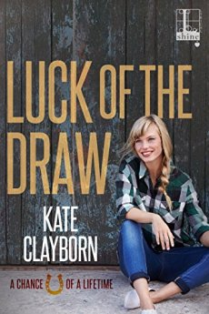 Luck of the Draw (Chance of a Lifetime) by [Clayborn, Kate]